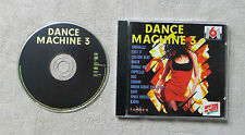 "CD AUDIO MUSIQUE INT / VARIOUS ""DANCE MACHINE 3"" CD COMPILATION 25 TRACKS 1994"