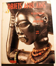 ART TRIBAL/OBJETS AFRICAINS/LAURE MEYER/ED TERRAIL/1994