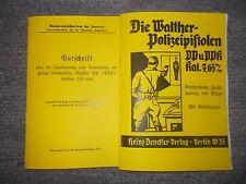 2 Hefte Beschreibung Pistole Walter PP & PPK Kaliber 7,65 mm