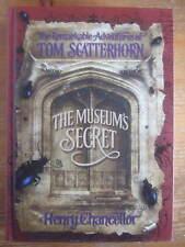 The Museum's Secret: Tom Scatterhorn 1st/1st Hardback Double Signed & Sketched