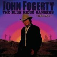 "JOHN FOGERTY ""THE BLUE RIDGE RANGERS RIDES AGAIN"" CD"