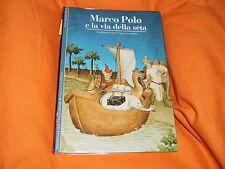 MARCO POLO E LA VIA DELLA SETA GALLIMARD 1992 PATINATA COLORI