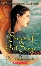 The Chanters of Tremaris #1: Singer of All Songs: Book One In The Chanters Of Tr