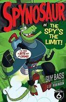 The Spy's The Limit Spynosaur Libro en Rústica Lee Robinson Ilustrador Guy Bajo