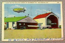 Vintage Postcard ALBERT WHITTED AIRPORT ST PETERSBURG FLORIDA GOODYEAR BLIMP USA