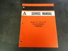 "Allis Chalmers Model ""A"" ""R"" & ""B"" Gleaner Baldwin Combines Service Manual"