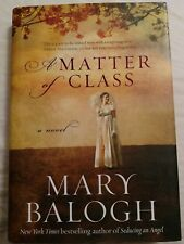 Mary Balogh A Matter of Class HB