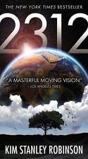 2312 by Kim Stanley Robinson (2013, Paperback)