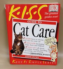 DK KISS Guide To Cat Care Book by Steve Duno