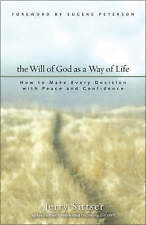 USED (GD) The Will of God as a Way of Life: How to Make Every Decision with Peac