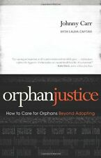 Orphan Justice: How to Care for Orphans Beyond Ado