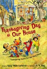 Thanksgiving Day at Our House : Thanksgiving Poems for the Very Young by...