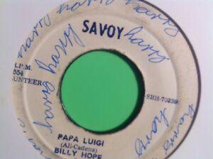 SAVOY PAPA LUIGI / RIDING WEST BILLY HOPE 45