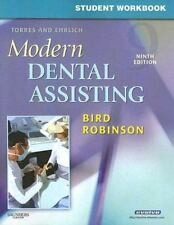 Student Workbook for Torres and Ehrlich Modern Dental Assisting by Doni L. Bird