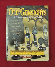OLD GUNSIGHTS  A Collector's Guide, 1850-1965