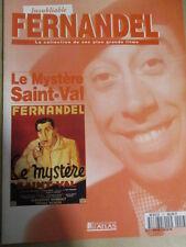 FASCICULE INOUBLIABLE FERNANDEL : N° 13 - LE MYSTERE SAINT-VAL