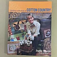 Quilting With Jodie In Cotton Country book quilt sewing recipes Southern charm