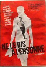 DVD NE LE DIS A PERSONNE - François CLUZET / Marie Josée CROZE / Nathalie BAYE