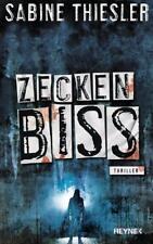 Zeckenbiss von Sabine Thiesler (2018, Gebundene Ausgabe)