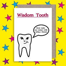Funny Wisdom Tooth Joke Card - Cheeky Rude Greeting Card - Funny Dentist Card