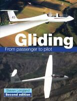 Gliding From passenger to pilot by Steve Longland 9781847973931 | Brand New