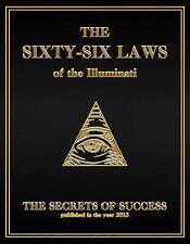 The 66 Laws of the Illuminati : The Secrets of Success by House of Illuminati...