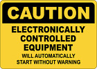 OSHA CAUTION: ELECTRONICALLY CONTROLLED EQUIPMENT | Adhesive Vinyl Sign Decal