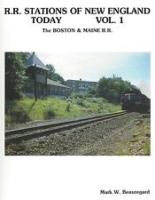 RAILROAD STATIONS of NEW ENGLAND photo tour of the BOSTON & MAINE RR (NEW BOOK)