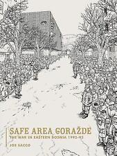 Safe Area Gorazde by Joe Sacco 2001 semi-hard cover