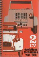 2CV EVOLUTIONS TECHNIQUES 1949 1990 RELATION PUBLIQUES CITROEN - CITROEN 2CV