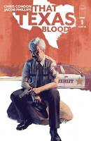 That Texas Blood #1 Cvr A (2020 Image Comics) First Print Phillips Cover