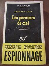 Anthony Gray: Les perceurs de ciel/ Gallimard Série Noire N°1183
