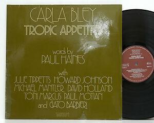 Carla Bley          Tropic appetites        Watt       Gat       NM  # 22