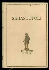 TOLSTOI LEONE SEBASTOPOLI BIETTI ANNI '30