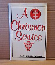 ELLEN & JAMES EDGAR redemption A Chrismon Service book Chrismons 1981