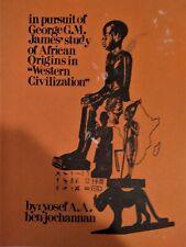 Study of African Origins in Western Civilization.Yosef ben-Jochannan