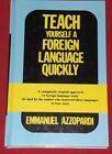 TEACH YOURSELF A FOREIGN LANGUAGE QUICKLY ~ Emmanuel Azzopardi ~ Hardcover