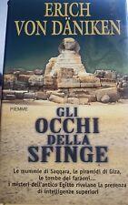 GLI OCCHI DELLA SFINGE - Erich von Däniken - 1 edizione PIEMME 2000 Dei Alieni