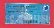 ORIG. biglietto CHAMPIONS LEAGUE 2009/10 FC Copenaghen-Stabaek If!!! RARO