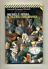 Michele Serra # IL NUOVO CHE AVANZA # Feltrinelli 1991 # 1A ED.
