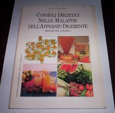 CONSIGLI DIETETICI NELLE MALATTIE APPARATO DIGERENTE Cornia dieta salute