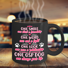 German Shorthaired Pointer Can Change Your Life Coffe Mug, Gsp Dog Accessories