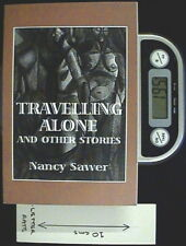 Travelling Alone and Other Stories - SC 1st Ed by Nancy Sawer