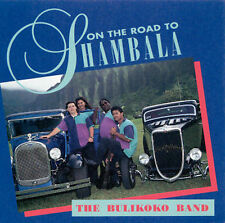 On the Road Shambala by Bulikoko Band