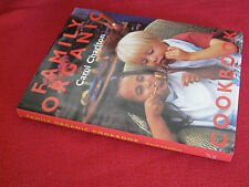 FAMILY ORGANIC COOKBOOK ~ Carol Charlton.  sc  EXTREMELY SCARCE  in MELB