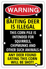 Baiting Deer Is Illegal Any Deer Warning Funny Sign Hunting gift
