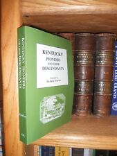 Kentucky Pioneers And Their Descendants New Genealogy Book