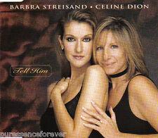 BARBRA STREISAND & CELINE DION - Tell Him (UK 3 Tk CD Single)