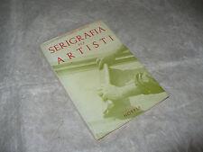 MANLIO GUBERTI HELFRICH SERIGRAFIA PER ARTISTI 1957 ULRICO HOEPLI EDITORE