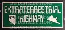 Extraterrestrial Highway Sign Replica 14X6 Aluminum AREA 51 REPTILIAN ALIEN GREY